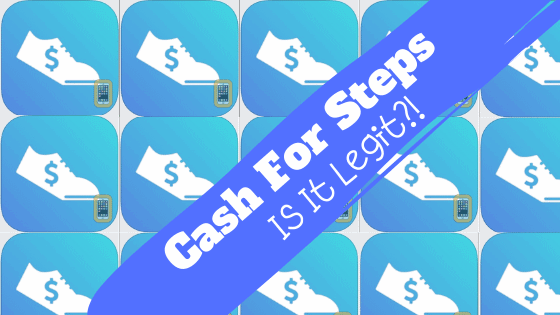 cash for steps app review legit or scam