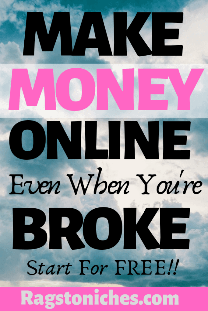 how to make money online when you're broke