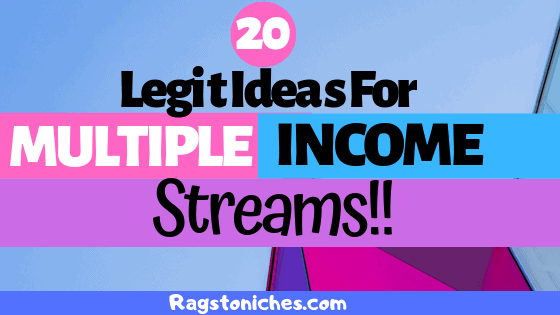 Legit ideas for multiple income streams online and from home