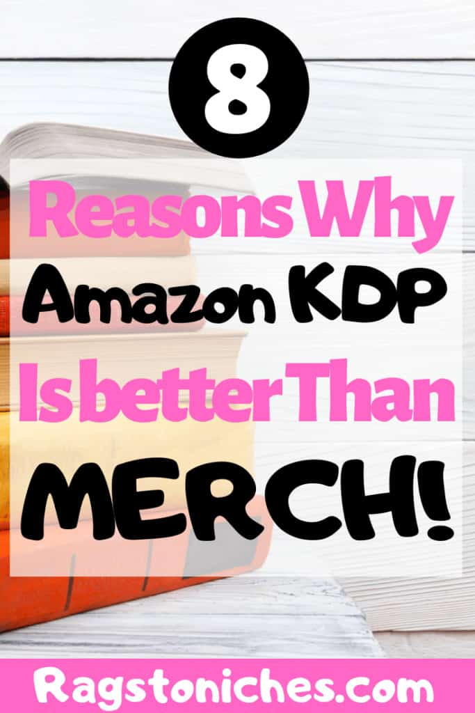 reasons why amazon KDP is better than Merch By Amazon