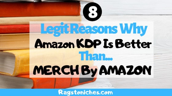 legit reasons why amazon kdp is better than merch by amazon