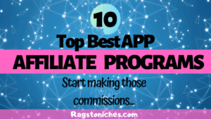 top best app affiliate programs