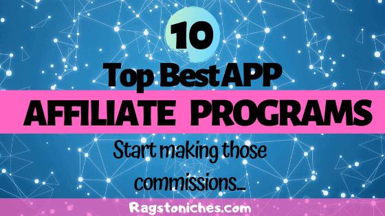 top best app affiliate programs