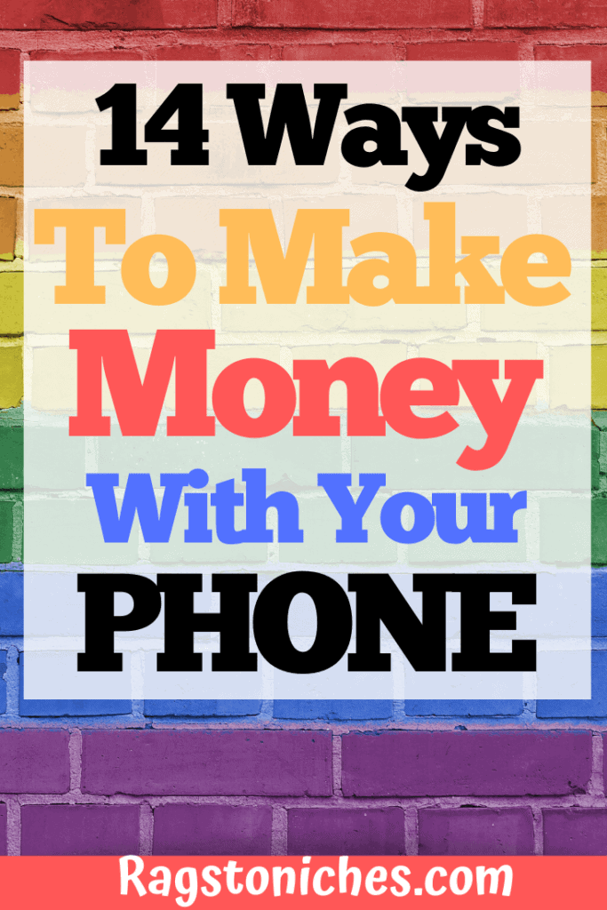 14 ways to make money on your phone