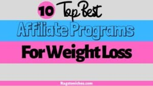 top 10 affiliate programs for weight loss