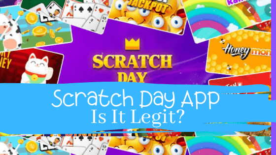 Is Scratch Day App Legit Review