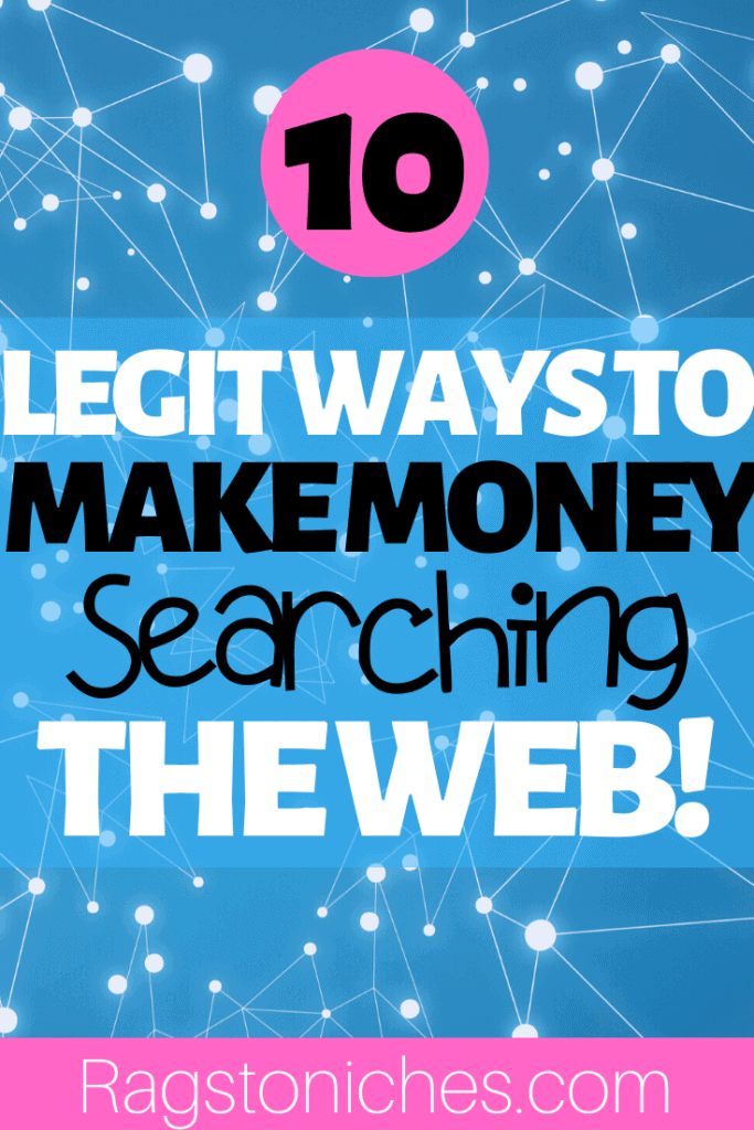 legit ways to make money searching the web