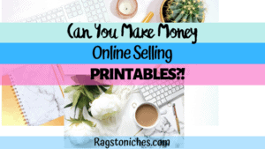 can you make money selling printables
