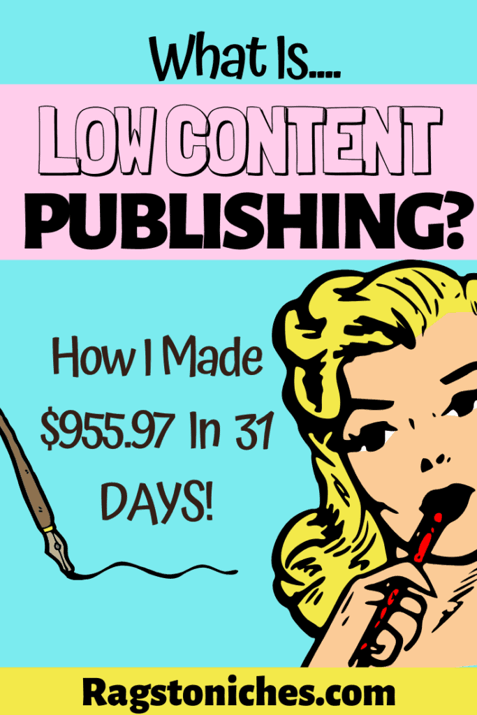 What is low content publishing on kindle direct publishing.
