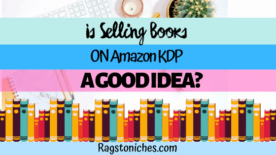 Is Kindle Direct Publishing A GOOD Idea?