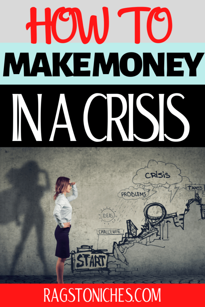 how to make money in a recession or crisis