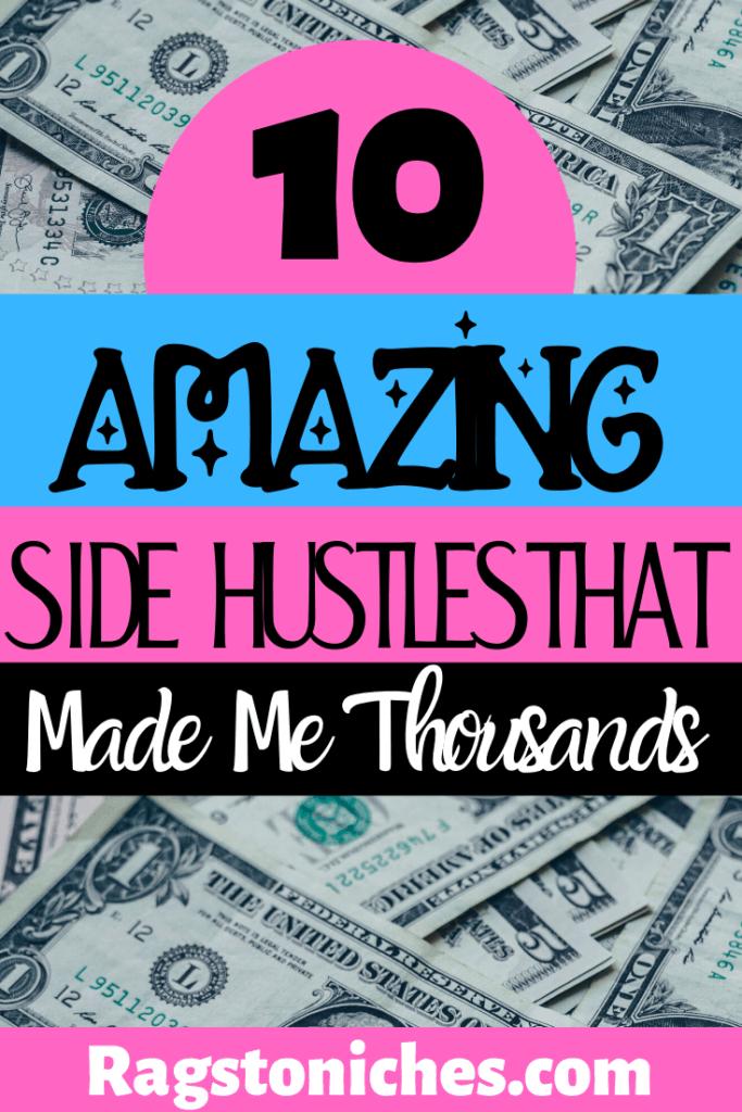 10 legit side hustles that have me thousands