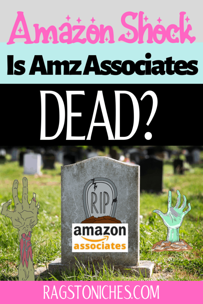 is affiliate marketing dead, amazon associates commissions slashed.
