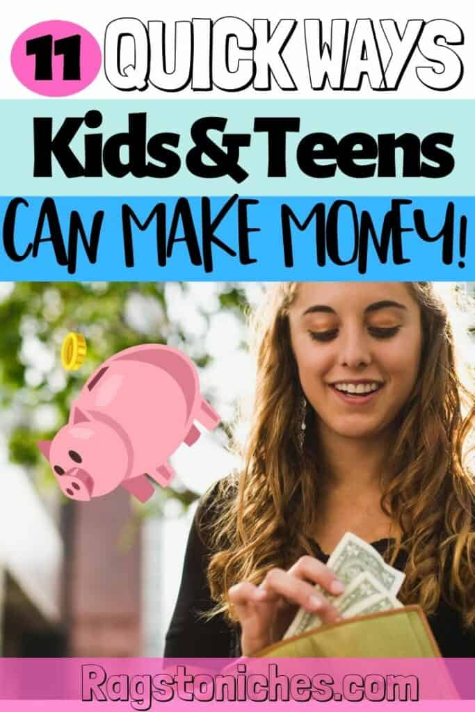 11 quick ways to make money as a kid or teen online or from home