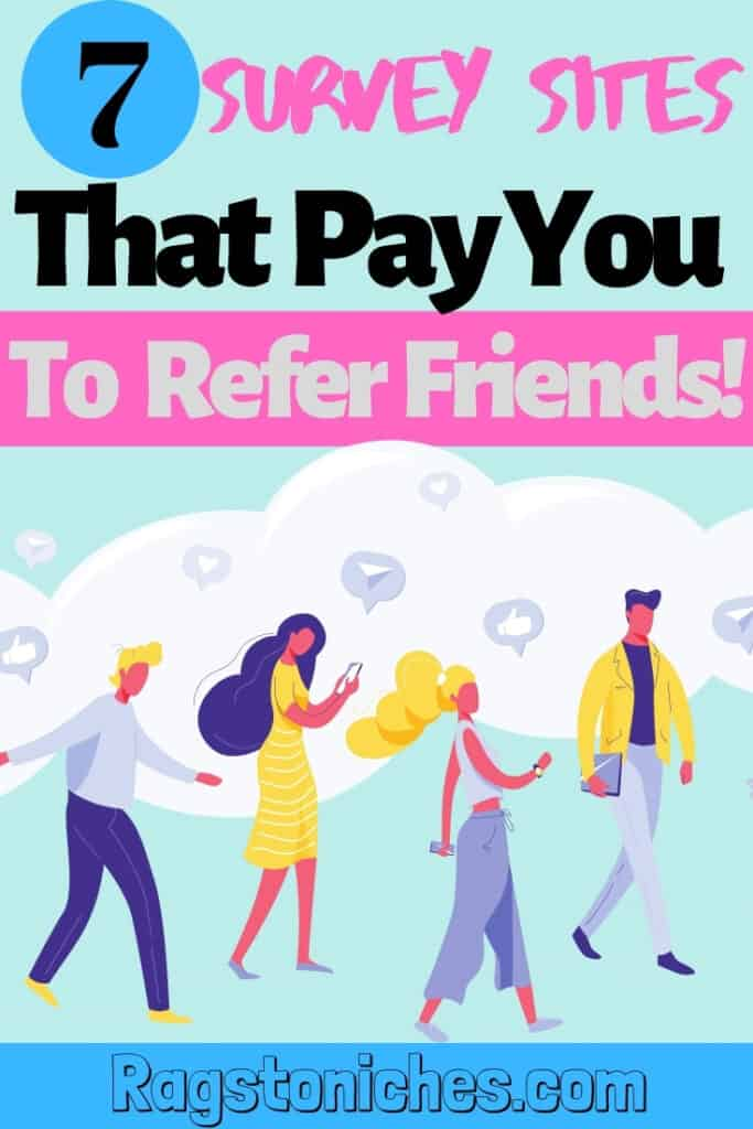 Survey sites that pay you to refer and have referral programs