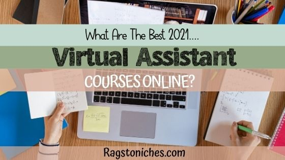 Why Train to Be a Virtual Assistant? The Best 2021 VA Training Courses!