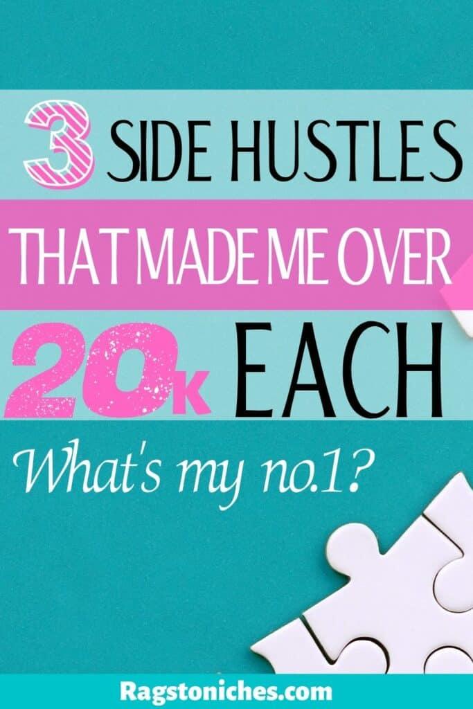 side hustles that made me 20k