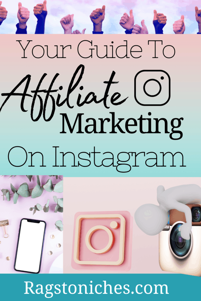 your guide to affiliate marketing on instagram